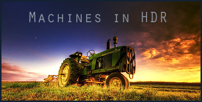 Outstanding HDR photos of machines